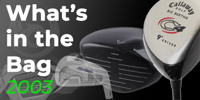 WITB – What's in the bag for 2003